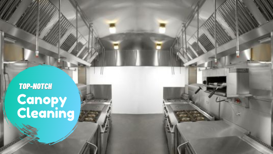 How Often Should Kitchen Canopies Be Cleaned?